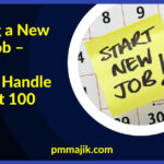 Starting a New PMO Job – How to Handle the First 100 Days