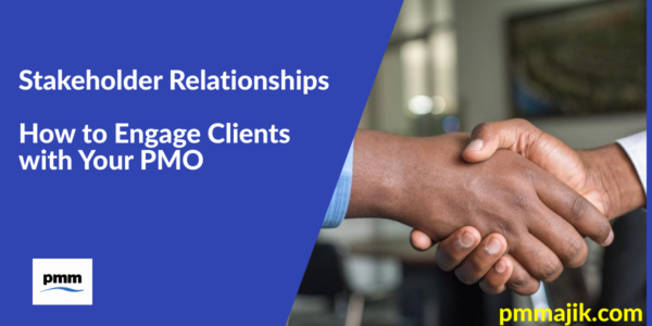 Engaging PMO Clients