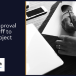 6 Steps to Project Approval and Sign-off to Close a Project