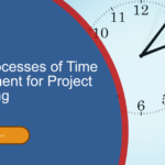 The 7 Processes of Time Management for Project Scheduling