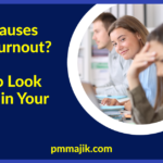 What Causes PMO Burnout? What to Look Out for in Your Office