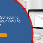 The Best Scheduling Tools for Your PMO to Work With
